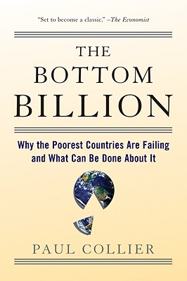 The Bottom Billion By Collier, Paul