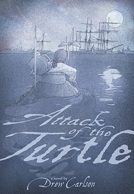 Attack of the Turtle By Carlson, Drew/ Johnson, David A. (ILT)