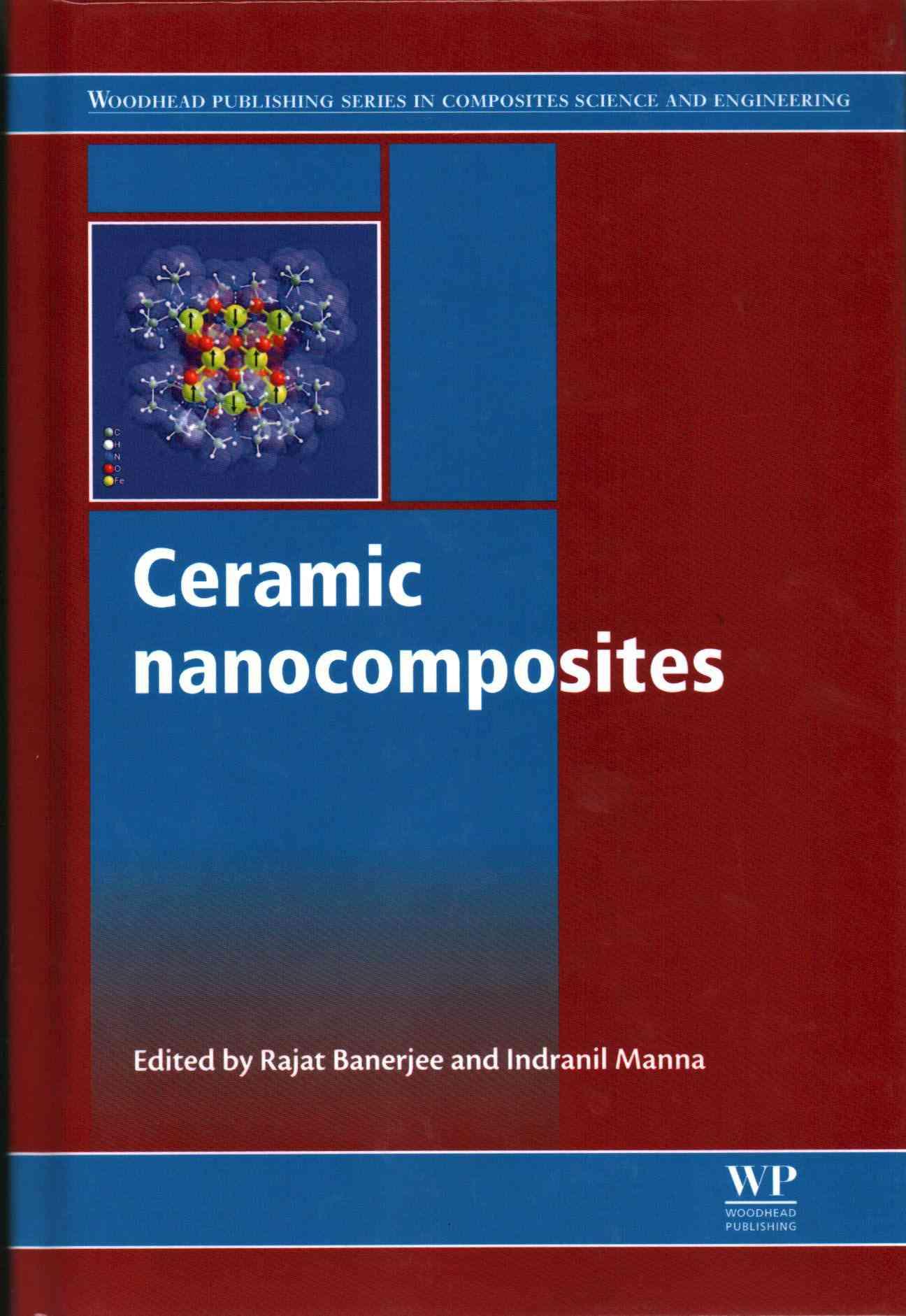 Ceramic Nanocomposites By Banerjee, Rajat (EDT)